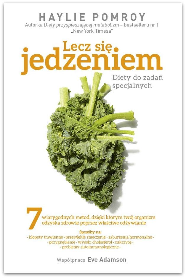 lecz-sie-jedzeniem-diety-do-zadan-specjalnych-tabolizm